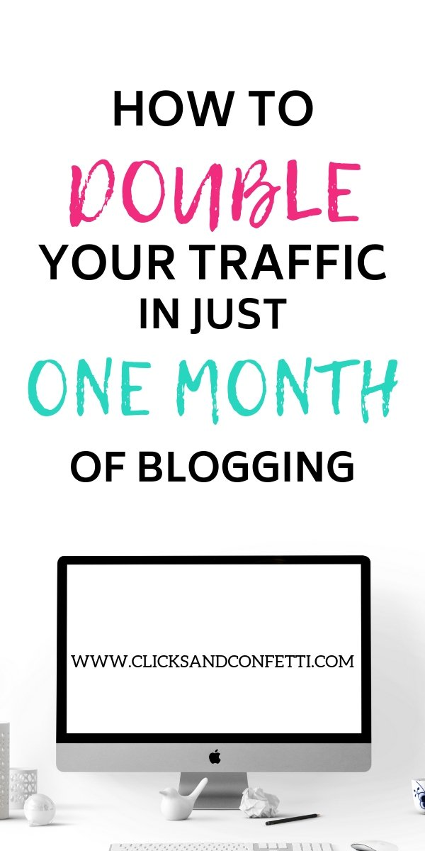 How To Double Your Blog Traffic In Just One Month Of Blogging