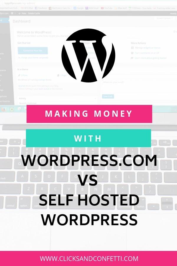 Making Money With WordPress.com Vs Self Hosted WordPress