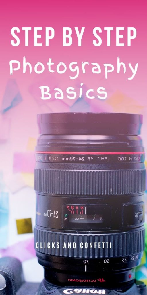 Step By Step Photography Basics For Beginners