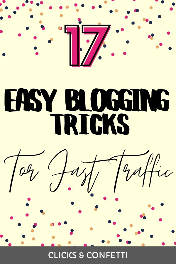17 Easy Tricks To Increase Blog Traffic Fast