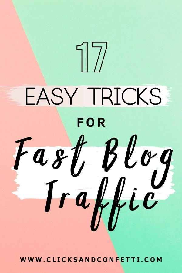 17 Easy Tricks For Fast Blog Traffic