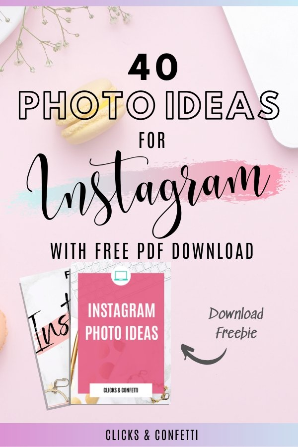 Instagram Photo Ideas With Free PDF Download